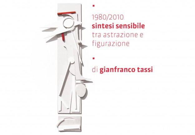 1980 – 2010  Sintesi Sensibile, tra astrazione e figurazione